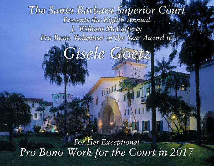 The Santa Barbara Superior Court Awards Gisele Goetz Pro Bono Volunteer of the Year Award